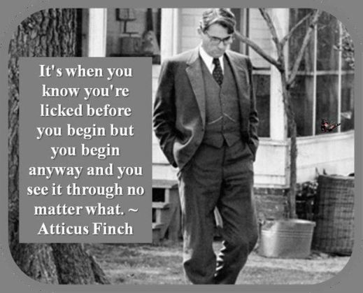 324fc36c49181f51c8a8dad6f1eb66ec--tkam-quotes-atticus-finch-quotes